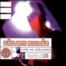 Drum Club Live In Iceland