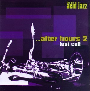 This Is Acid Jazz Vol. 2 After Hours Funki Porcini Dark & Koolfang This Is Acid Jazz