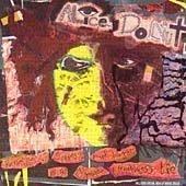 Alice Donut/Bucketfulls Of Sickness & Horr