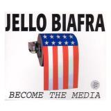 Jello Biafra Become The Media 3 CD