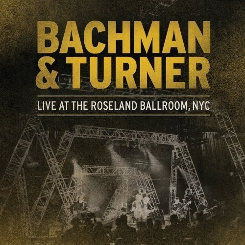 Bachman & Turner Live At Roseland Ballroom Nyc Import Gbr 2 Lp