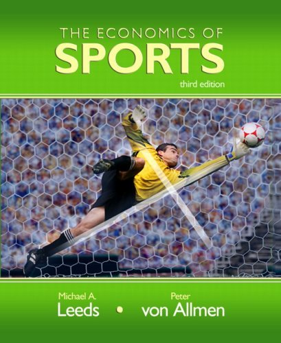 Michael A. Leeds Economics Of Sports The 0 Edition;