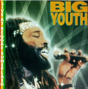 big-youth-live-at-the-reggae-sunsplash