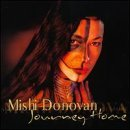 Mishi Donovan Journey Home
