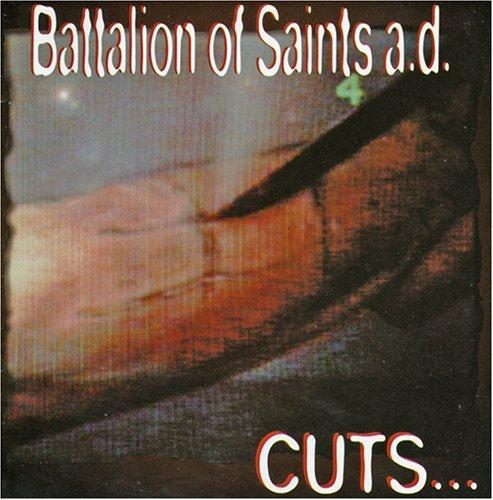 Battalion Of Saints A.D./Cuts