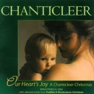 Chanticleer Our Heart's Joy Chanticleer