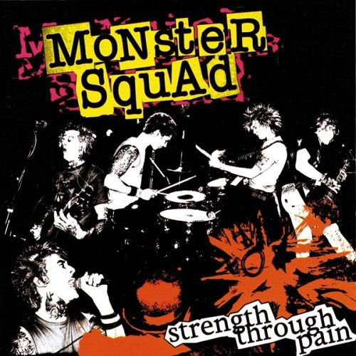 Monster Squad Strength Through Pain