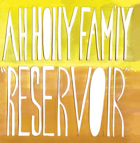 Ah Holly Fam'ly Reservoir