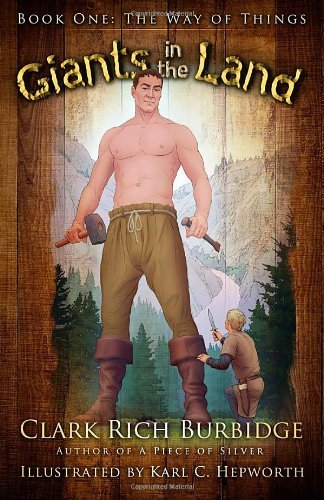 Clark Rich Burbidge Giants In The Land Book One The Way Of Things