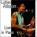 Luther Allison/Live In Paris