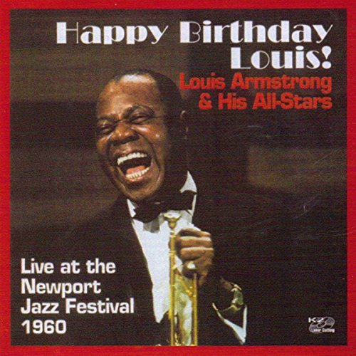 Louis Armstrong/Happy Birthday Louis!-Live At