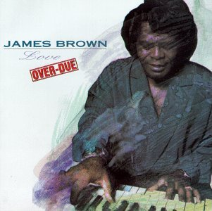 James Brown/Love Over-Due@Cr(2392-32084)