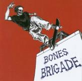 Bones Brigade I Hate Myself When I'm No Skat
