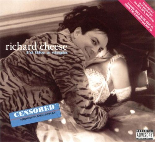 richard-cheese-id-like-a-virgin-explicit-version