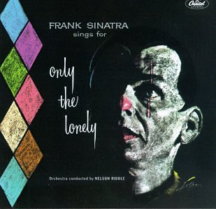 Frank Sinatra Only The Lonely Remastered