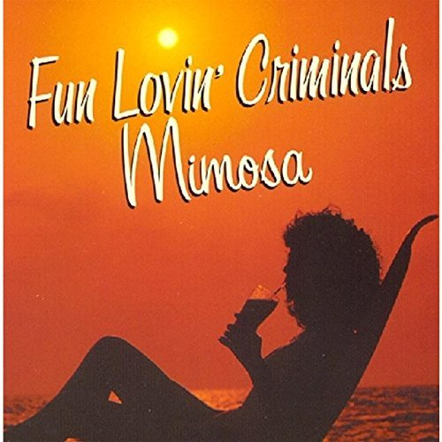 fun-lovin-criminals-mimosa-lounge-album-import-gbr