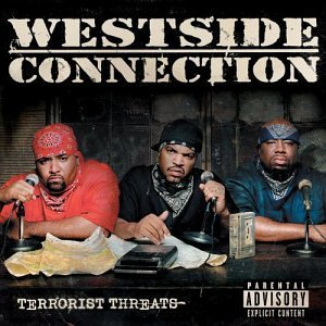 Westside Connection Terrorist Threats Explicit Version Enhanced CD