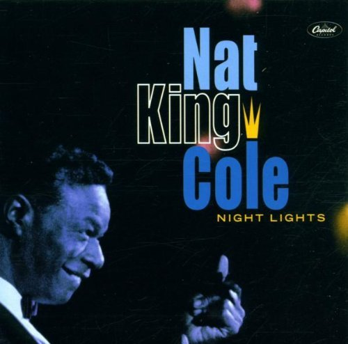 Nat King Cole Night Lights