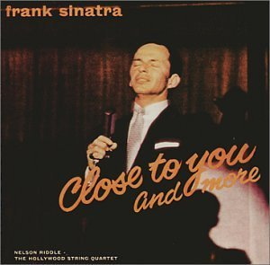 Frank Sinatra Close To You & More Remastered