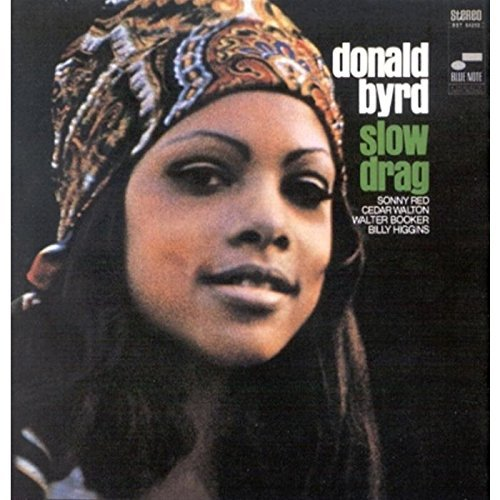Byrd Donald Slow Drag