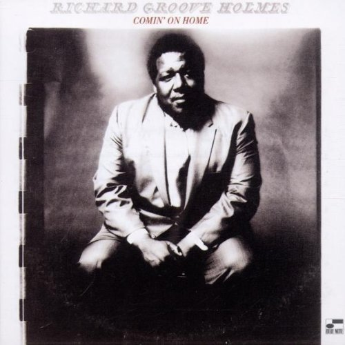 Richard Groove Holmes Comin' On Home Remastered