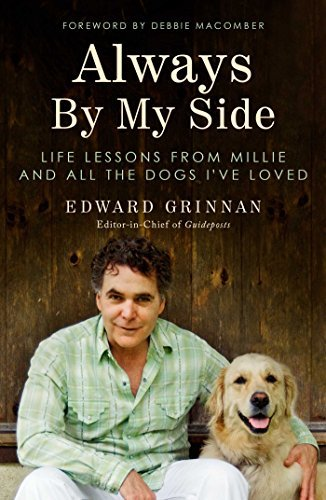 Edward Grinnan Always By My Side Life Lessons From Millie And All The Dogs I've Lo
