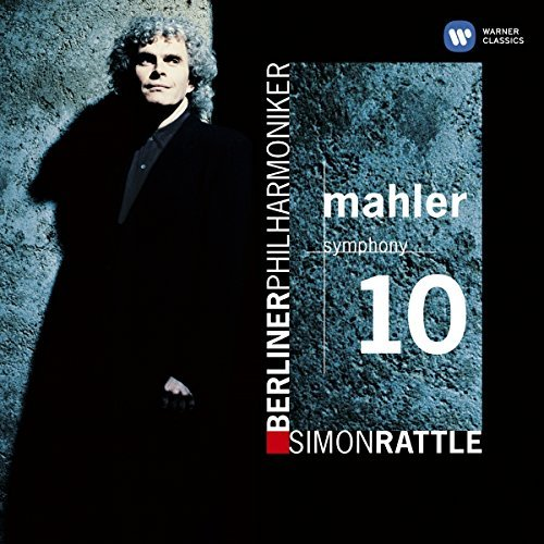Sir Simon Rattle Mahler Symphony No. 10 Rattle Berlin Phil