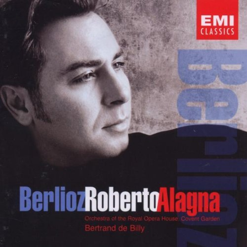 Roberto Alagna Sings Berlioz Arias & Songs Alagna (ten) De Billy Covent Garden Royal O