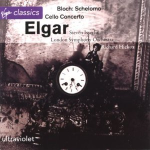 elgar-bloch-con-vc-schelomo-isserlissteven-vc-hickox-london-so