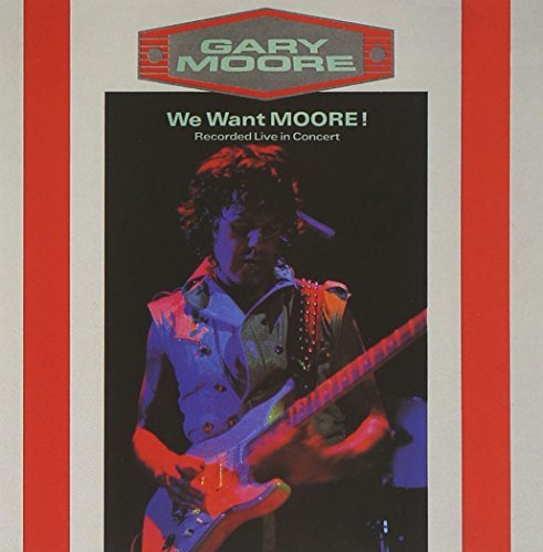 Gary Moore We Want Moore Import Net Remastered