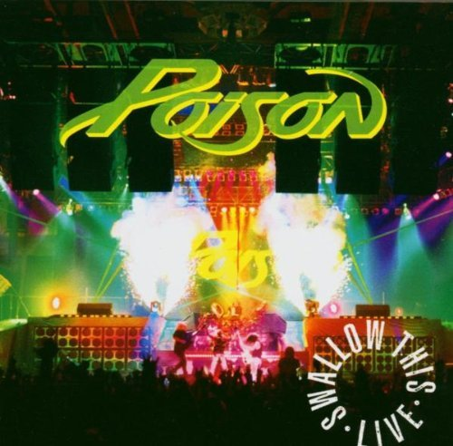 poison-swallow-this-live-remastered