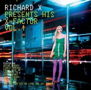 Richard X Vol. 1 Presents His X Factor Incl. Bonus Tracks