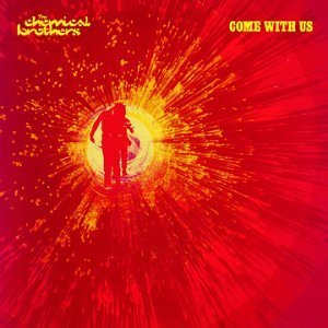 Chemical Brothers Come With Us Lmtd Ed.