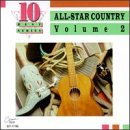 All Star Country Vol. 2 All Star Country Tucker Milsap Ledoux Bogguss All Star Country