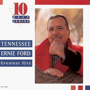 tennessee-ernie-ford-greatest-hits-10-best