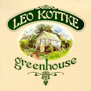 leo-kottke-greenhouse