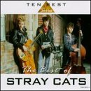 Stray Cats Best Of Stray Cats 10 Best