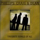 phillips-craig-dean-favorite-songs-of-all