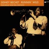 Sidney Bechet Runnin' Wild Remastered