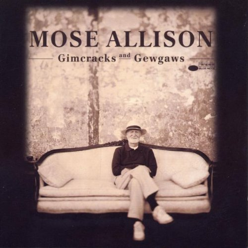 Mose Allison Gimcracks & Gewgaws Feat. Harris Motian Shim Malone