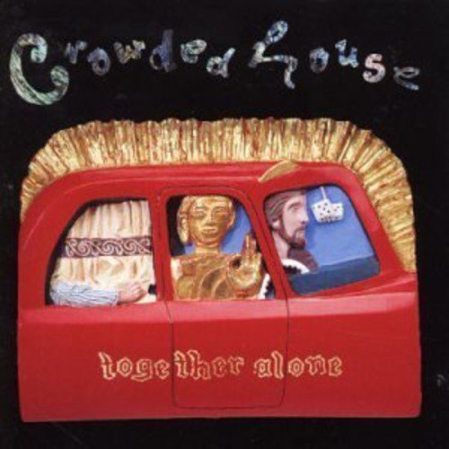 Crowded House Together Alone Import Eu