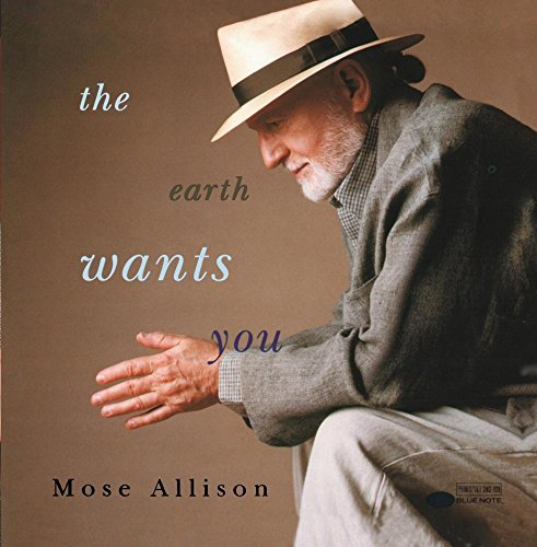 Mose Allison Earth Wants You
