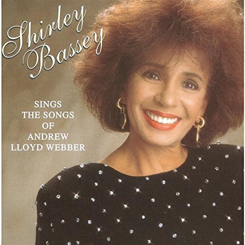 Shirley Bassey Sings Songs Of Andrew Lloyd