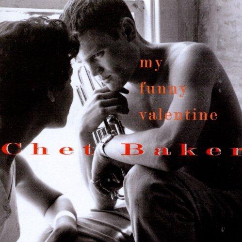 Chet Baker/My Funny Valentine