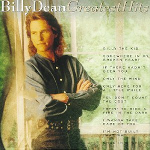 Billy Dean Greatest Hits
