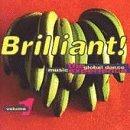 Brilliant!/Vol. 1-Global Dance Music Expe@Gordon/Thomas/Adeva/Cheeks@Brilliant!
