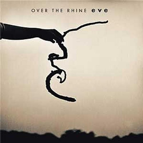 Over The Rhine Eve