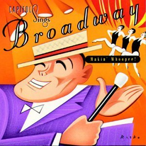 Capitol Sings Broadway Capitol Sings Broadway Smith Bennet Wilson Cole Baker Lee Barrett Macrae Raney Torme
