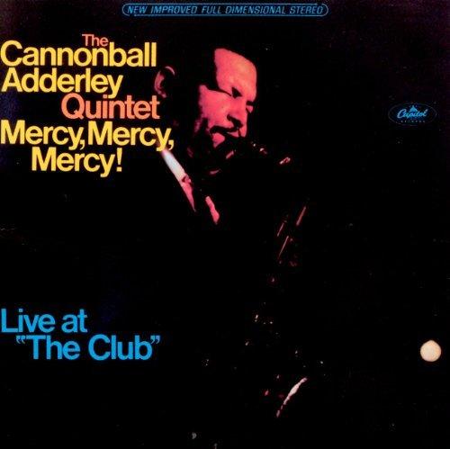 Cannonball Adderley/Mercy Mercy Mercy