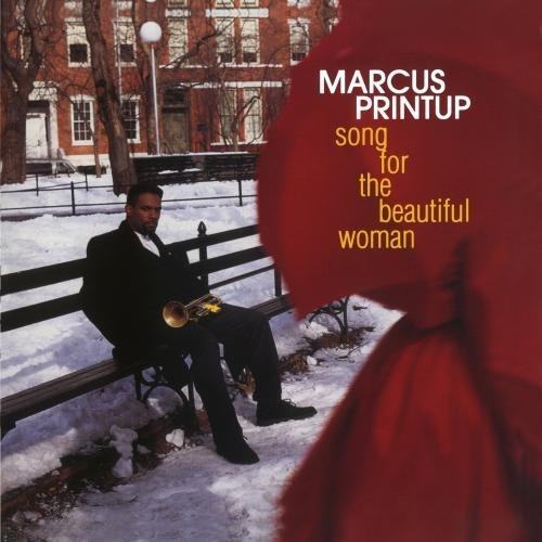 Printup Marcus Song For The Beautiful Woman